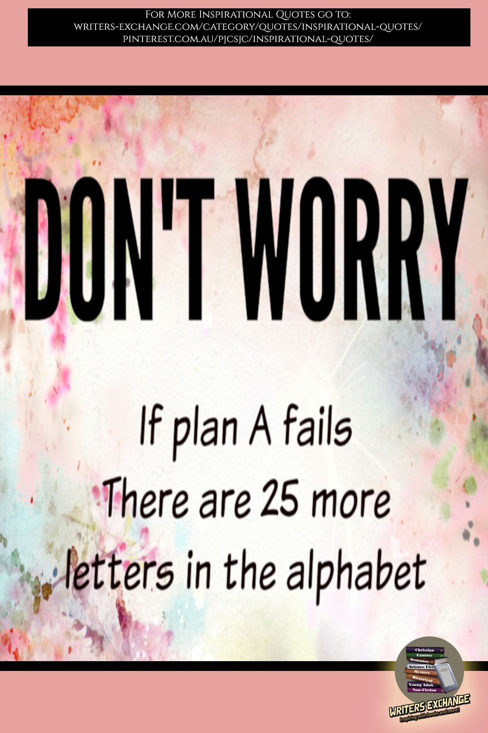 Don't Worry... Inspirational Quote