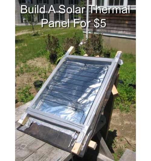 How To Build A Solar Thermal Panel Homestead And Survival Solar Thermal Panels Solar Water Heater Diy Solar
