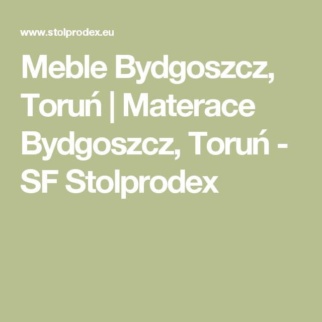 Meble Bydgoszcz Torun Materace Bydgoszcz Torun Sf Stolprodex Lockscreen