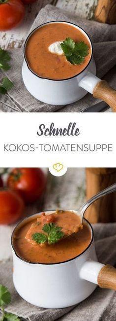 Schnelle Kokos-Tomaten-Suppe mit Koriander #recettesdecuisine