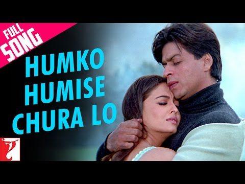 Humko Humise Chura Lo Full Song Mohabbatein Shah Rukh Khan Aishwarya Rai Lata Uday Youtube Songs Hindi Old Songs Bollywood Movie Songs