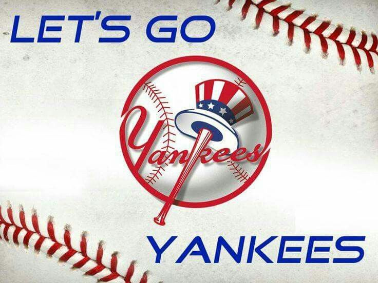 Let's go Yankees! | Go yankees, New york yankees, Yankees baseball