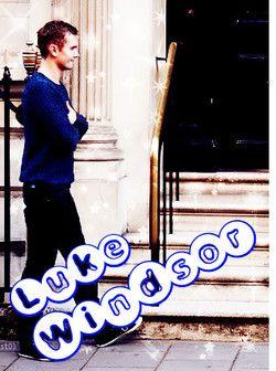 Luke Windsor ♥