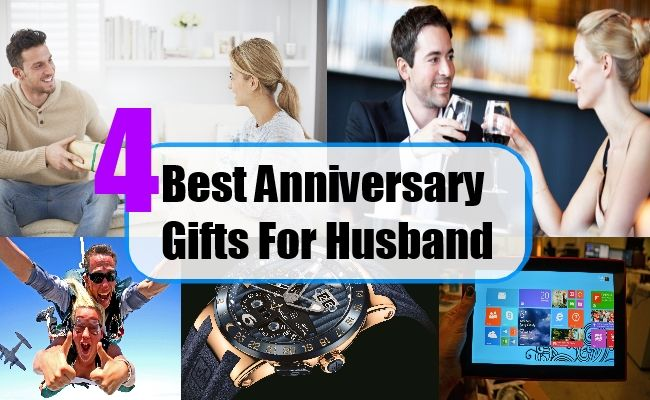 Gifts For 4th Wedding Anniversary: 4 Best Wedding Anniversary Gift Ideas For Husband