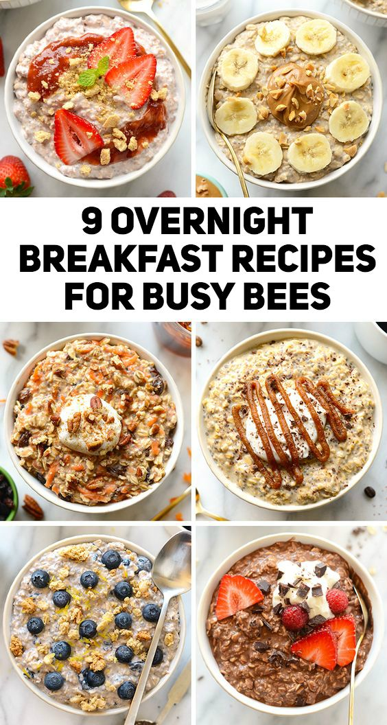 9 Overnight Breakfast Recipes For Busy Bees Food And