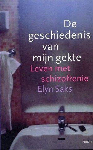 De geschiedenis van mijn gekte / Elyn Sas