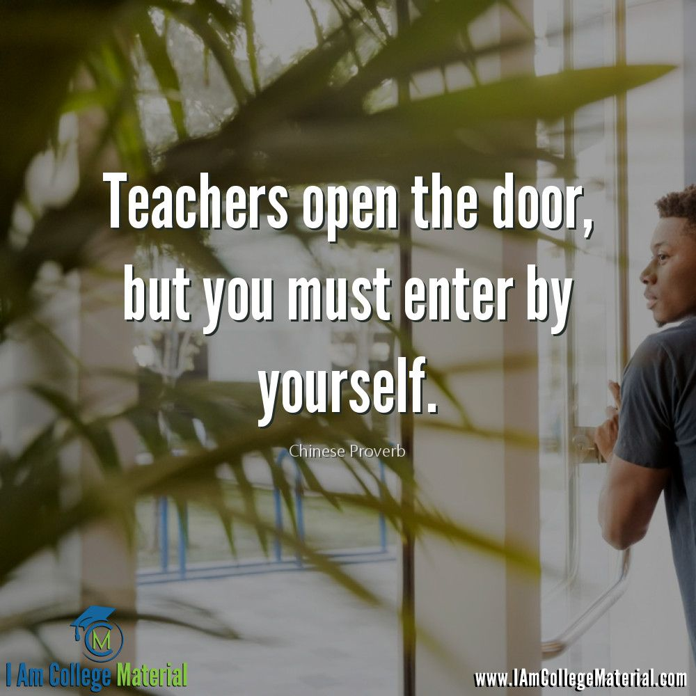 Iacm Qotd Teachers Open The Door But You Must Enter By Yourself