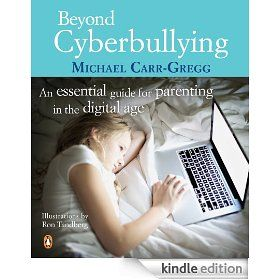 Must read - Beyond Cyberbullying by Michael Carr-Gregg