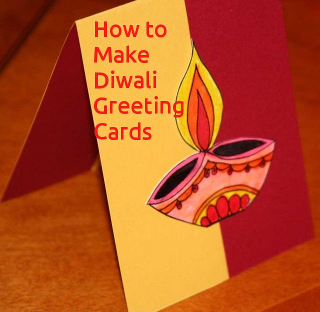 Learn How To Make Handmade Diwali Greeting Cards Festivals Of