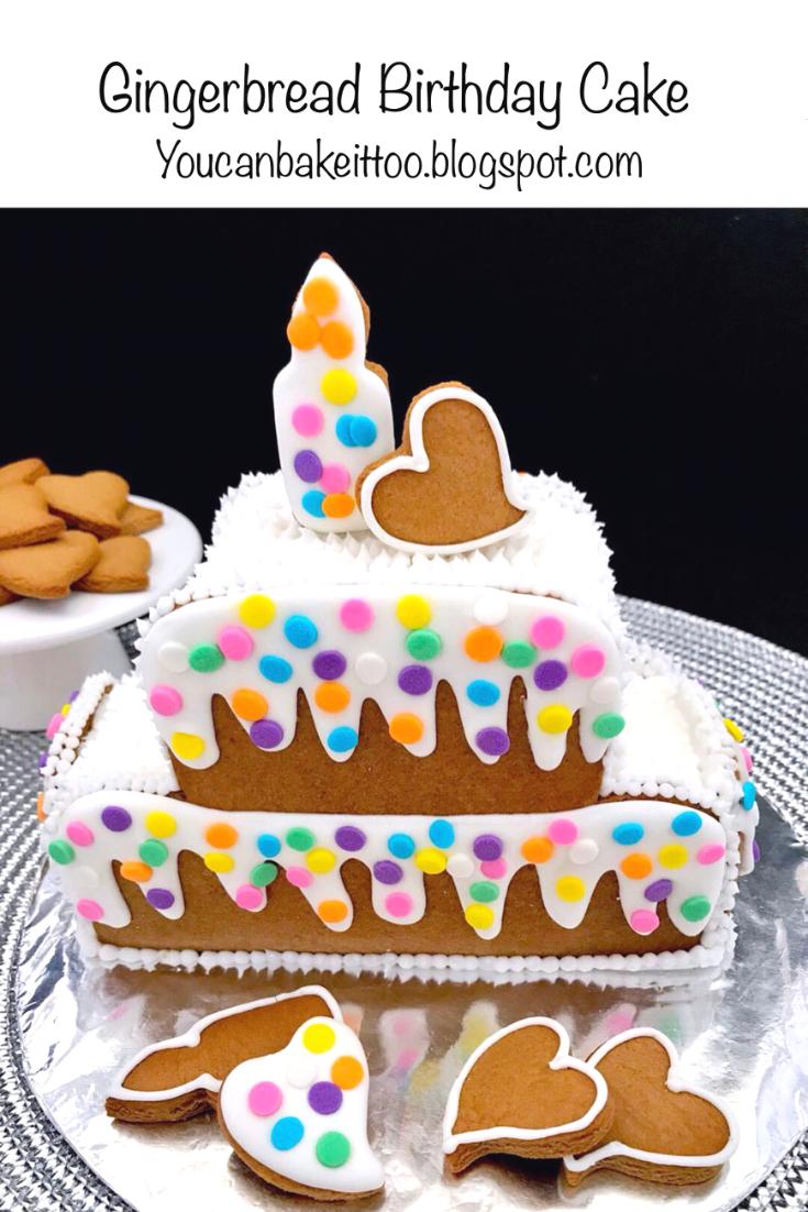 Surprising Gingerbread Birthday Cake Sweet Treats Recipes Gingerbread Cake Funny Birthday Cards Online Hetedamsfinfo