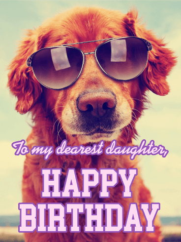 Hip Dog Happy Birthday Card For Daughter Want To Be The Coolest Parent In Town Snatch Up This Your On Her Special Day