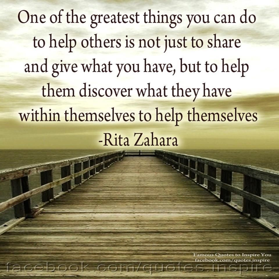Quotes About Helping Others: Quotes To Help Empower Others. QuotesGram