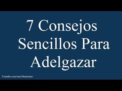 7 Consejos Sencillos Para Adelgazar - Frases Para Bajar de