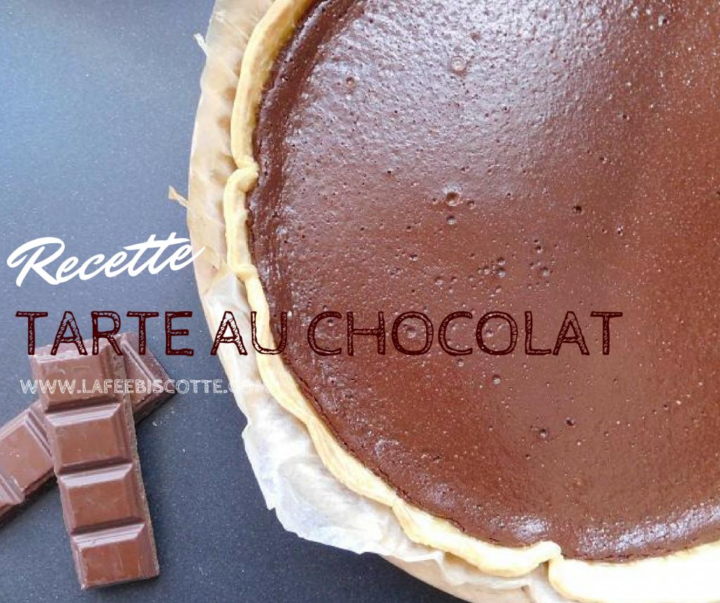 Tarte au chocolat facile et rapide - La Fée Biscotte