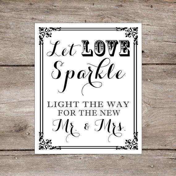 Let Love Glow Wedding Idea Searching For Diy Wedding Ideas: DIY Printable Wedding Sign