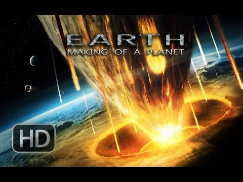 Earth, Making of a Planet - Full Documentary HD - YouTube and playlist for How the Earth Was Made