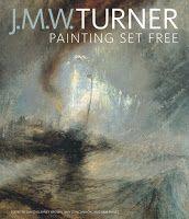 Faith, Fiction, Friends: J.M.W. Turner: Painting Set Free;