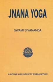 Jnana Yoga Swami Sivananda Masters Books Vedic Books Jnana Yoga Yoga Books