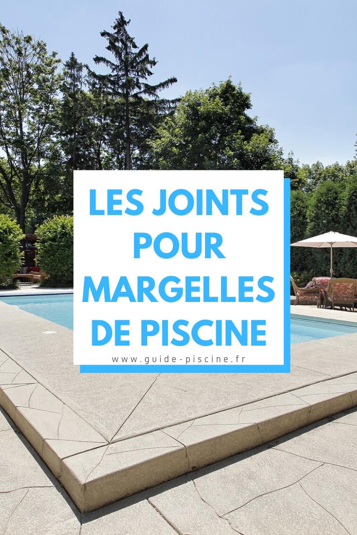 Les Joints Pour Margelles De Piscine Guide Piscine Fr Margelle Piscine Margelle Dallage