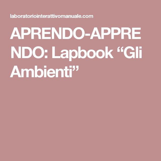 """APRENDOAPPRENDO Lapbook """"Gli Ambienti"""" Lapbook"""