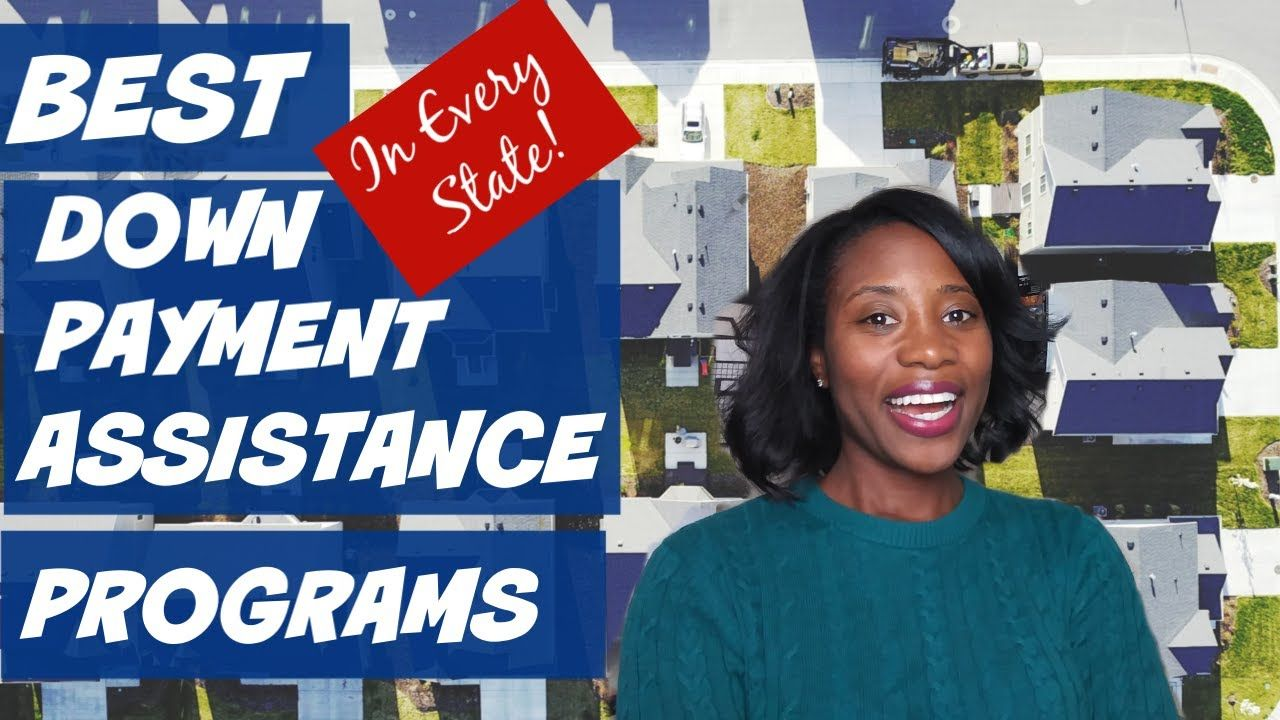 Best Down Payment Assistance Program 2020 - List for Every ...