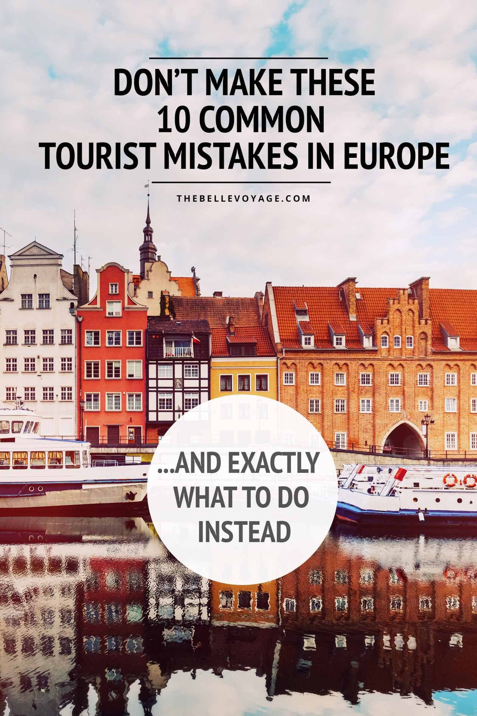 traveling to europe for the first time? here's 10 must-know tips | i
