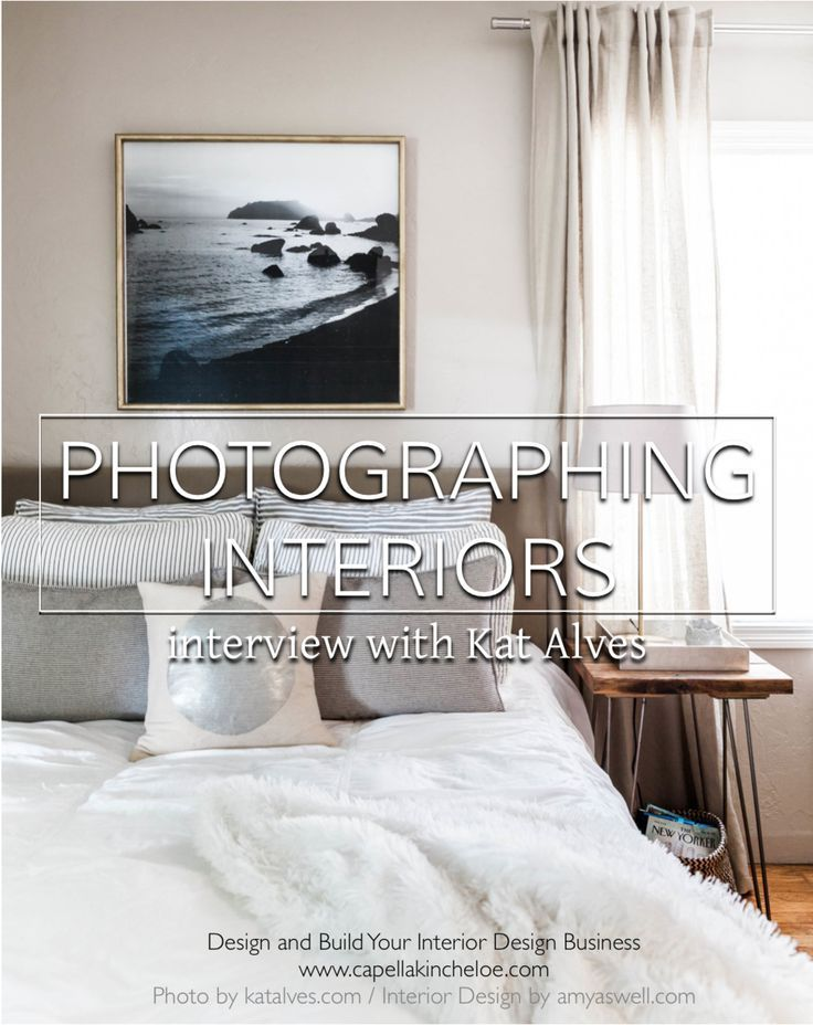 Photographing Interior Design Interview with Kat Alves Interiors