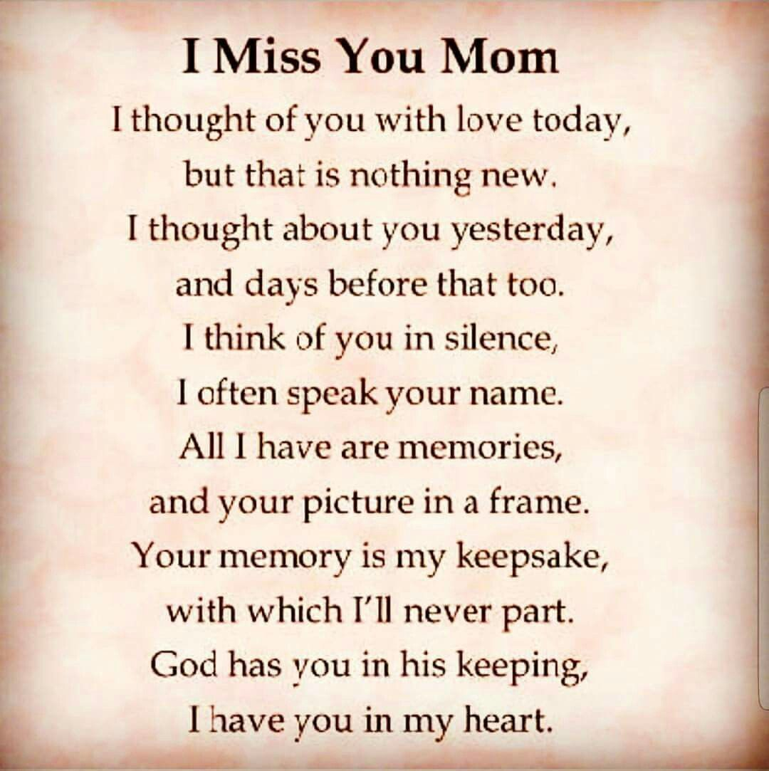 I Miss You Every Day Of My Life Mom I Miss You Miss You Mom I Miss My Mom