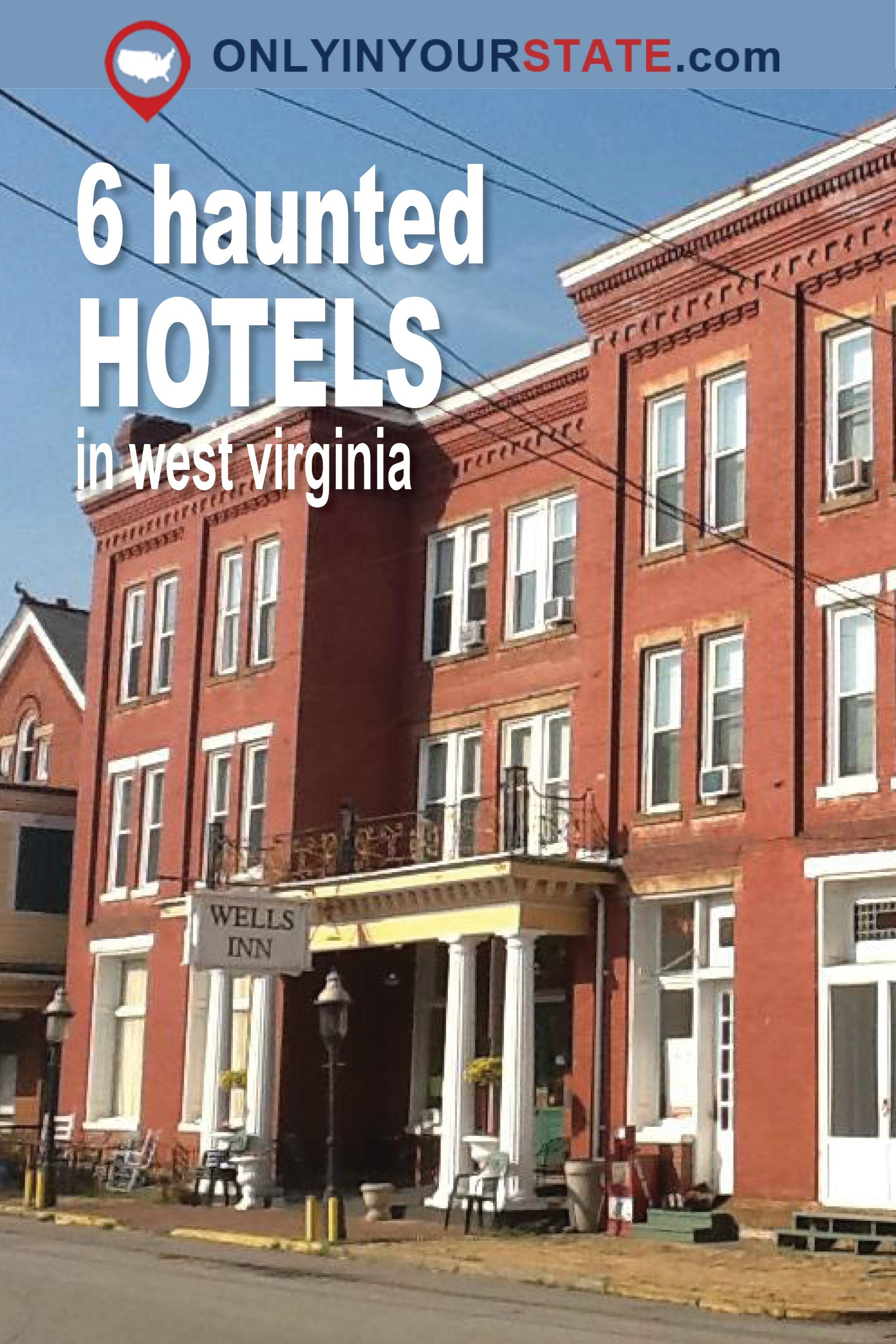 These 6 Haunted Hotels In West Virginia Will Make Your Stay A Nightmare