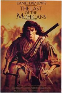Last Of The Mohicans This Is One Of My Favorite Movies The