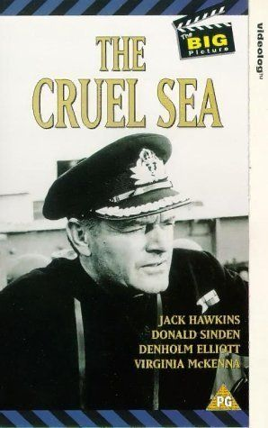 The Cruel Sea 1953 Starring Jack Hawkin And Donald Sinden