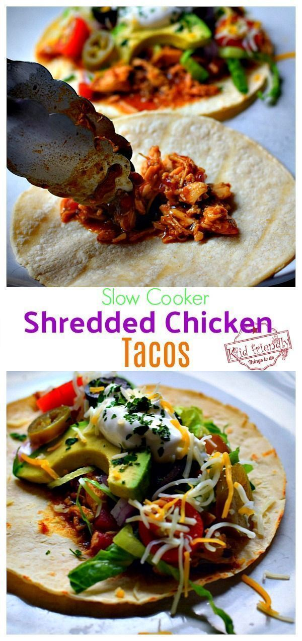 Slow Cooker Shredded Chicken Tacos #shreddedchickentacos The BEST Easy and delicious Slow Cooker Shredded Chicken Tacos - These chicken tacos are perfect for feeding a crowd or for your family dinner. Try this Crock Pot Chicken Taco Recipe for your next Taco Tuesday! www.kidfriendlythingstodo.com #tacotuesday #chickentacos #slowcookerchickentacos #crockpotchickentacos #shreddedchickentacos
