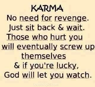Hahahahaha!!! karma life quotes quotes quote quotes and sayings image quotes karma quotes