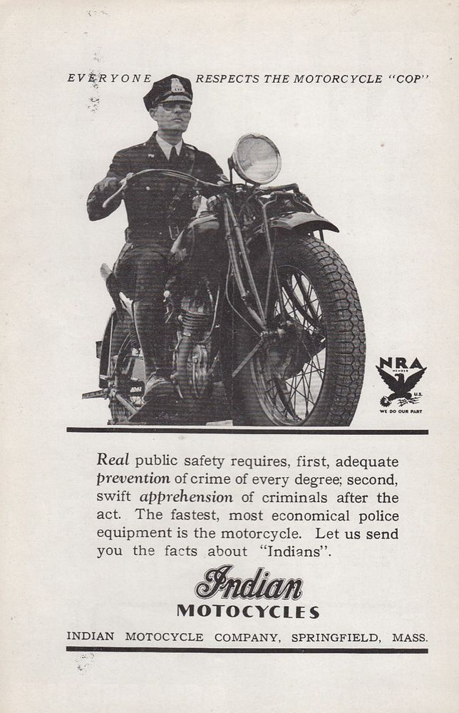 1933 Indian Motorcycle Ad Everyone Respects The Motorcycle Cop Policeman Vintagead Magazinead Indianmotorcy Indian Motorcycle Indian Cycle Cool Motorcycles