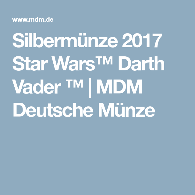 Silbermünze 2017 Star Wars Darth Vader Mdm Deutsche Münze