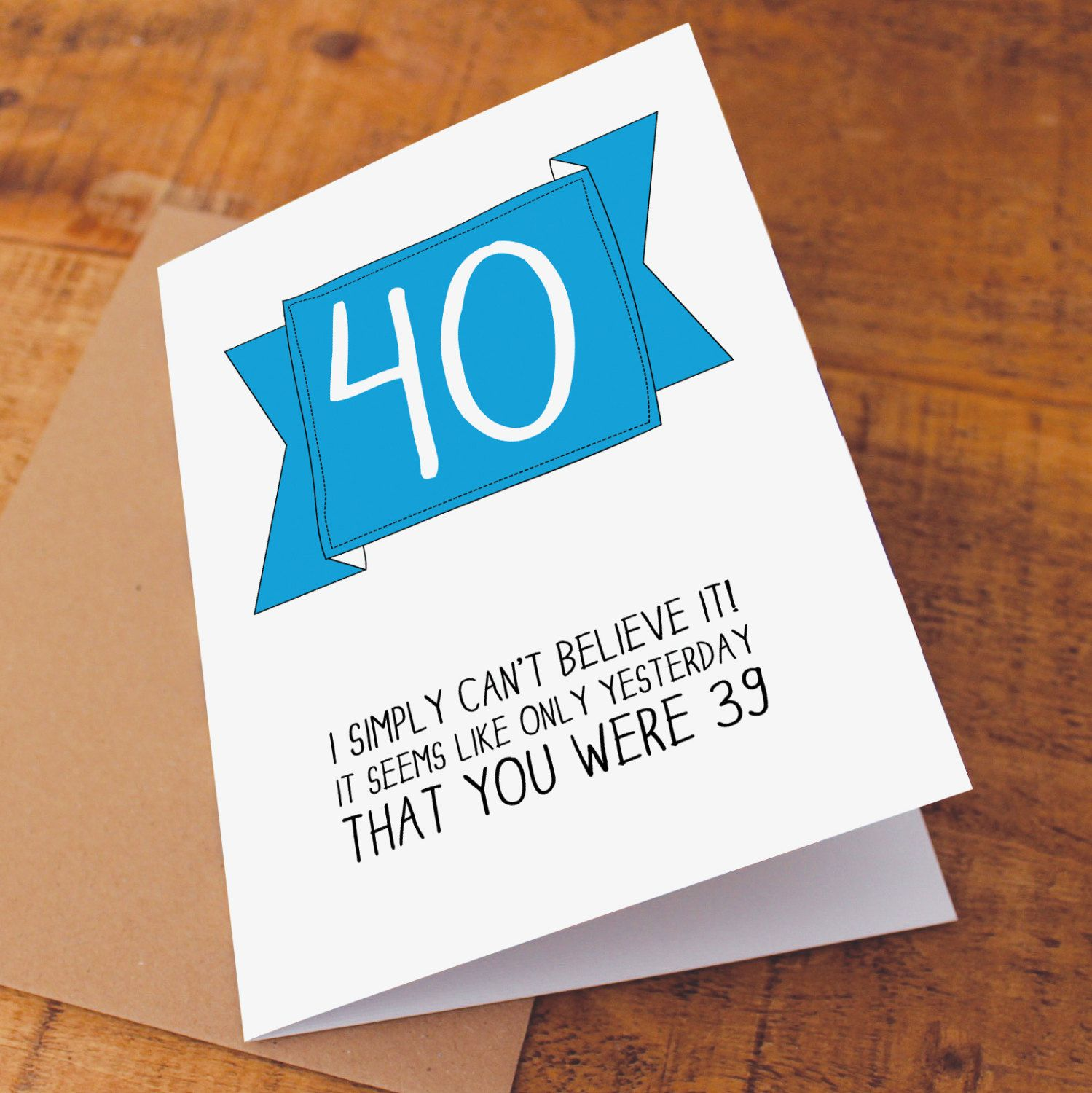 Funny 40th Birthday Card Funny 40 Card 40th Birthday Card Funny
