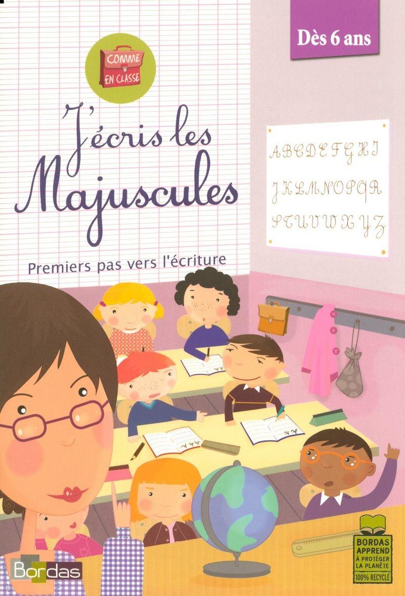 Comme En Classe J Ecris Les Majuscules Ouvrage D Entrainement Editions Bordas Character Comics Fictional Characters