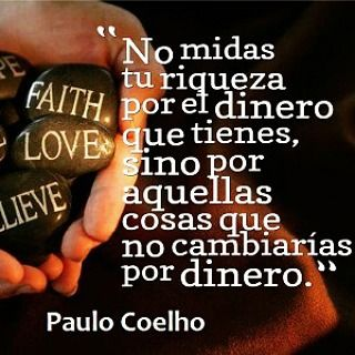 Es Cuestión De Actitud Escuestiondeactitud1 Instagram Photos And Videos El Dinero No Lo Es Todo Paulo Coelho Vida Feliz