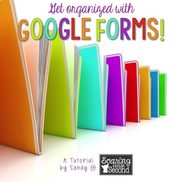 Get organized at back to school using Google Forms. This step by ...