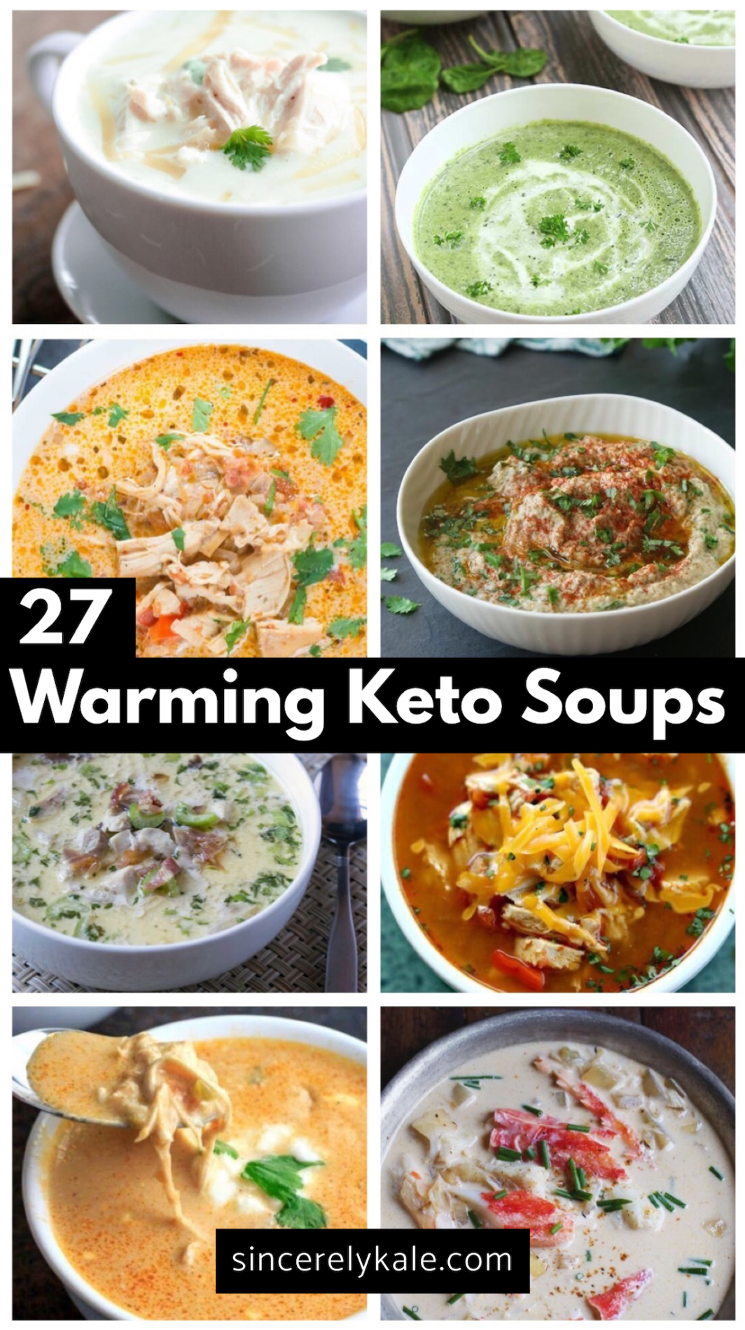 27 Warming Low Carb Keto Soup Recipes - Sincerely Kale #ketofriendlysalads