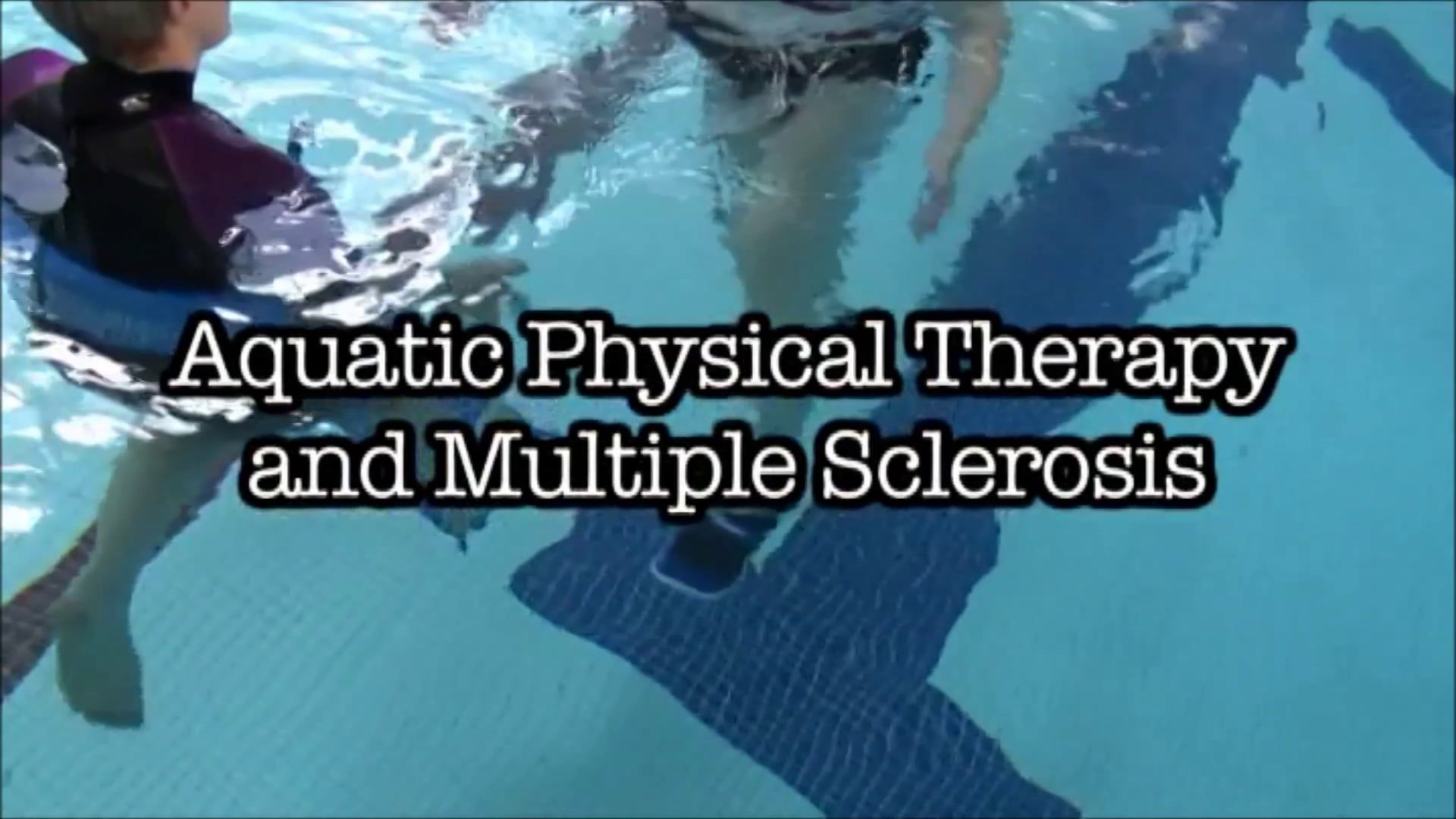 Aquatic physical therapy and ms physical therapy