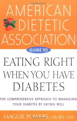 American Dietetic Association Guide to Eating Right When You Have Diabetes $11.42