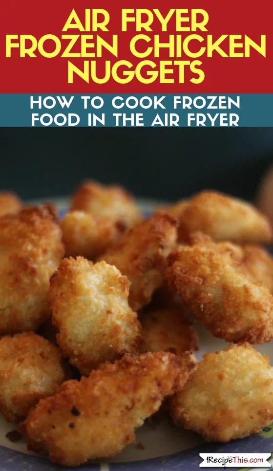 Homemade Air Fryer Chicken Nuggets Recipe Chicken