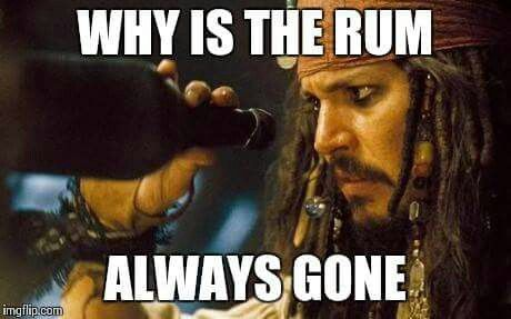 Image result for why is the rum always gone? -pinterest