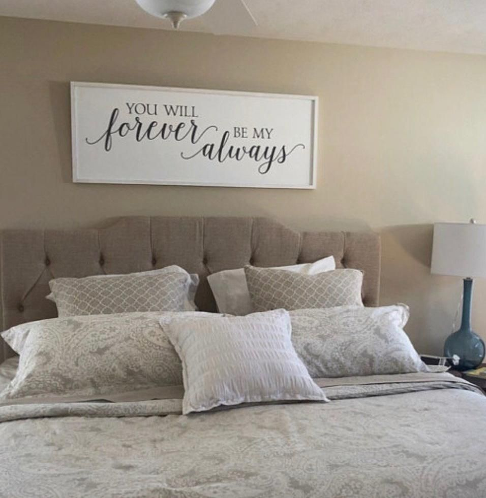 You Will Forever Be My Always Bedroom Wall Decor | Bedroom ...