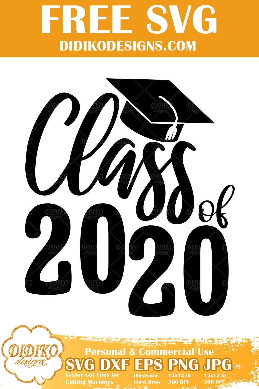 Free Class of 2020 SVG Graduation SVG File for Cricut