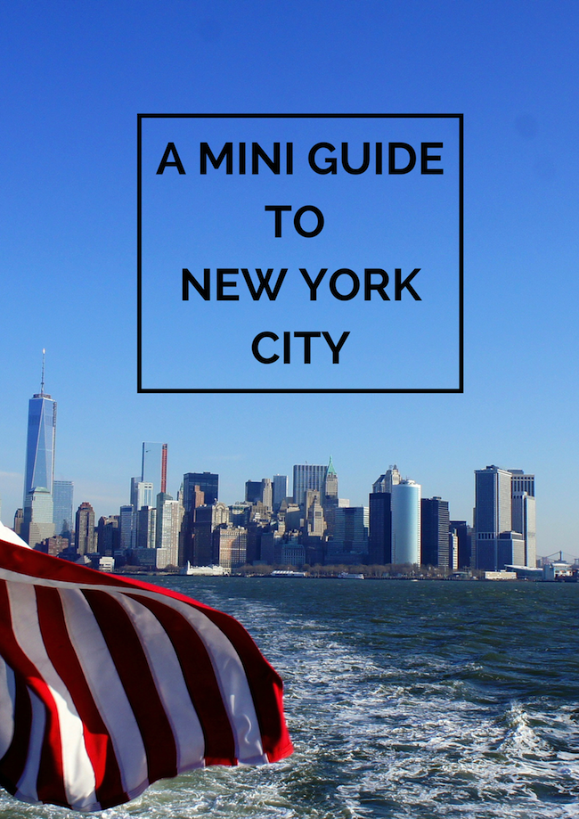 A Mini Guide To New York City A First Timers 4 Day Nyc