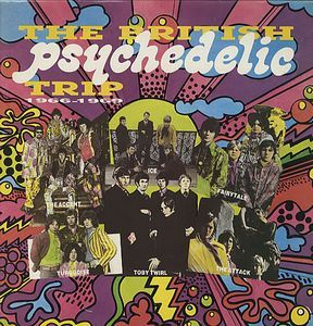 The British Psychedelic Trip 1966 1969 Album Cover