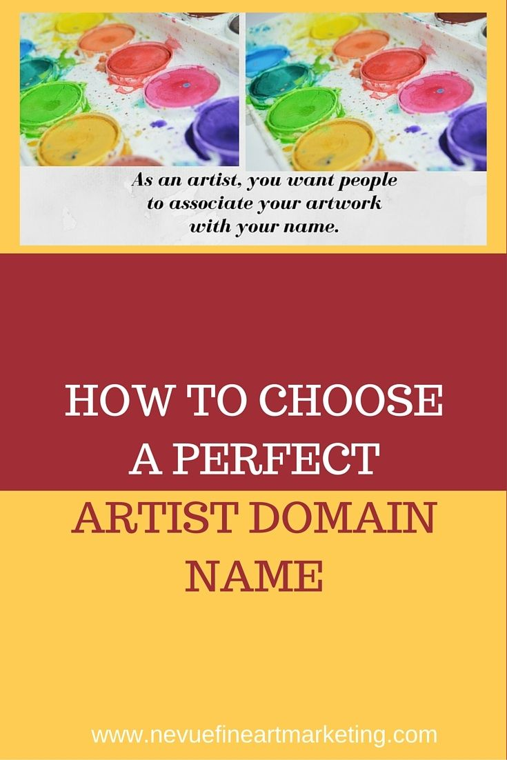 How To Choose A Perfect Artist Domain Name Social Media Marketing Business Marketing Strategy Social Media Names
