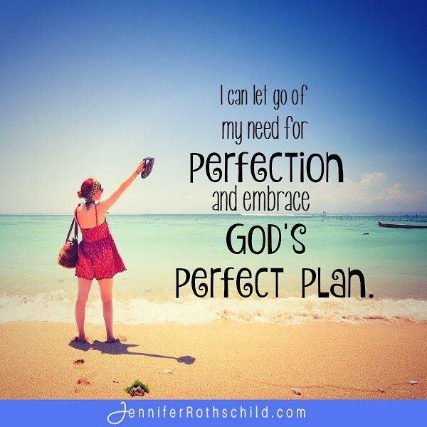Yes you can girls let go of your need for perfection and for Where can i go on vacation